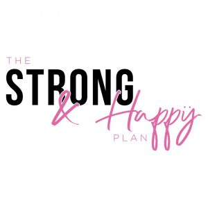 The Strong and Happy Plan Online Course